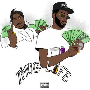 Thug Life (Clean)