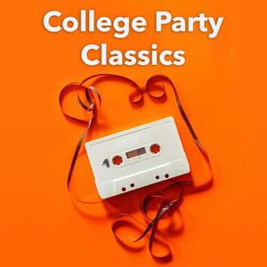 College Party Classics
