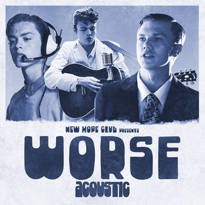 Worse (Acoustic)