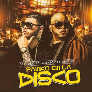 Panico en la Disco (feat. Alexio La Bestia & Gaby El Kreativo)