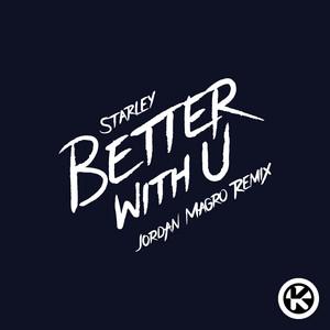 Better with U (Jordan Magro Remix)