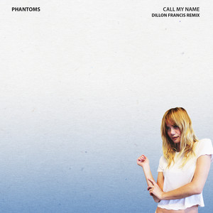 Call My Name (Dillon Francis Remix)
