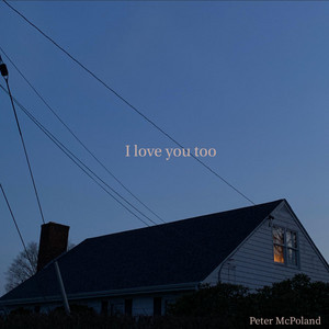 I Love You Too