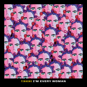 """I'm Every Woman (From """"Black History Always / Music For the Movement Vol. 2"""")"""