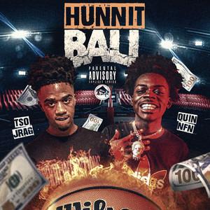 Hunnit Ball (feat. Quin NFN)