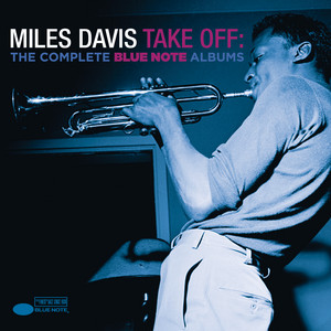 Take Off: The Complete Blue Note Albums album