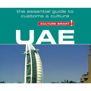 UAE - Culture Smart! - The Essential Guide to Customs & Culture (Unabridged)