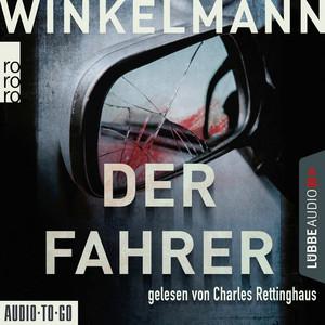 Der Fahrer - Kerner und Oswald, Band 3 (bearbeitete Fassung) Audiobook