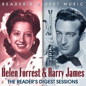 Reader's Digest Music: Helen Forrest & Harry James: The Reader's Digest Sessions album