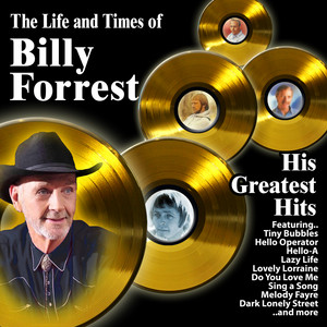 The Life and Times of Billy Forrest : His Greatest Hits album