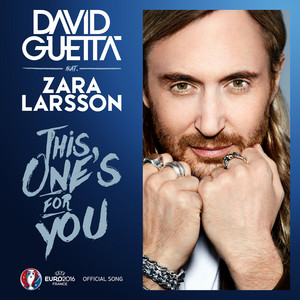 David Guetta / Zara Larsson - This one's for you