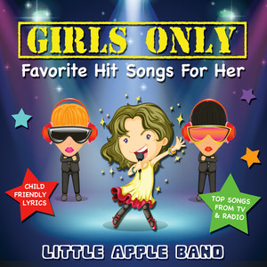 Girls Only – Favorite Hit Songs for Her