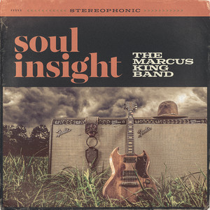 Soul Insight - The Marcus King Band