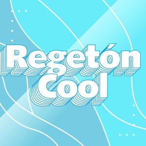 Regetón Cool