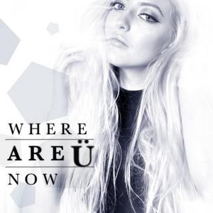 Where Are Ü Now - Single
