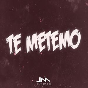 Te Metemo (Remix)