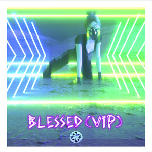 Blessed (VIP Mix)