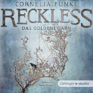 Reckless. Das goldene Garn Audiobook