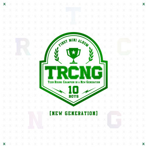TRCNG 1ST MINI Album [NEW GENERATION]