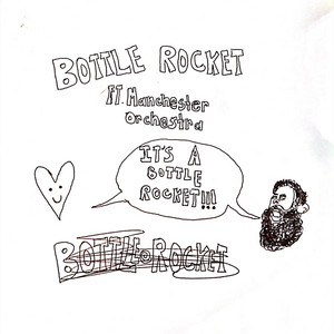 Bottle Rocket (feat. Manchester Orchestra)