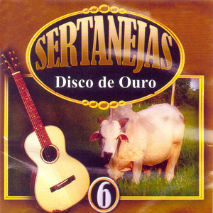 Sertanejas Disco de Ouro, Vol. 6