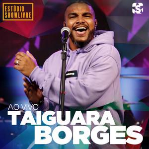 Taiguara Borges no Estúdio Showlivre (Ao Vivo)
