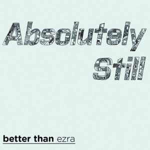 Absolutely Still