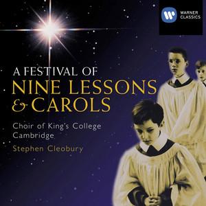 A Festival of Nine Lessons and Carols - Traditional English Christmas Carol