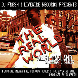 The Tonite Show & Livewire Presents: The Real West Oakland With J Stalin