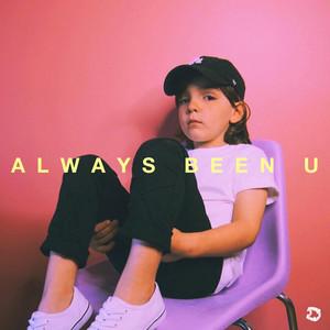 Always Been U (feat. R.LUM.R)