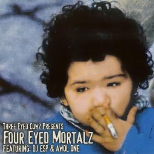Four Eyed Mortalz