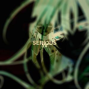 Serious