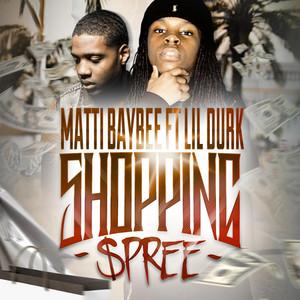 Shopping Spree (feat. Lil Durk)
