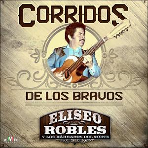 El Fuereño by Eliseo Robles Y Los Barbaros Del Norte