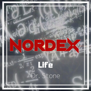 Life (Dr. Stone) by Nordex