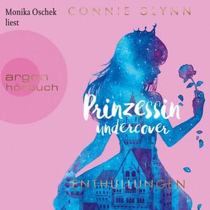 Prinzessin Undercover - Enthüllungen (Gekürzte Lesung) Audiobook