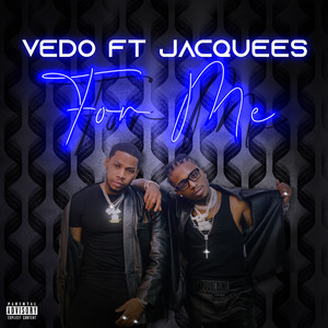 For Me by Vedo, Jacquees