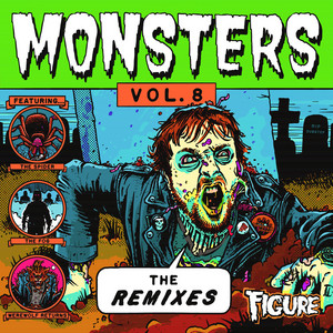 Monsters: The Remixes, Vol. 8