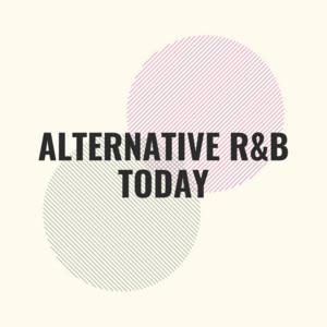 Alternative R&B Today