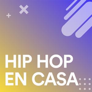 Hip Hop En Casa