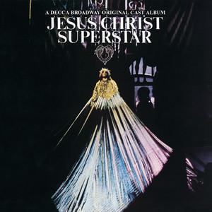 Jesus Christ Superstar (Original Broadway Cast: 1971)