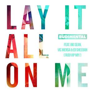 Lay It All on Me (Rudi VIP Mix)