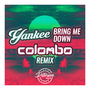Bring Me Down (Colombo Remix)