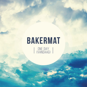 Bakermat - One Day