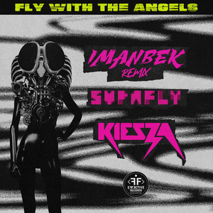 Fly With The Angels (Imanbek Remix)