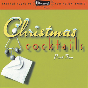 Ultra-Lounge/Christmas Cocktails (Vol. 2) album