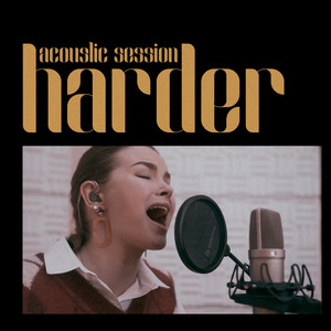 Harder (Acoustic Session)
