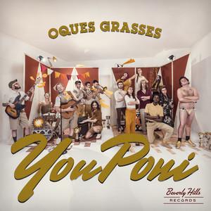 You Poni - Oques Grasses