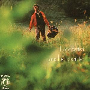 La canzone del sole/ Anche per te - Lucio Battisti