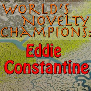 World's Novelty Champions: Eddie Constantine album